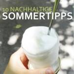 zehn nachhaltige Sommertipps Eis im Glas